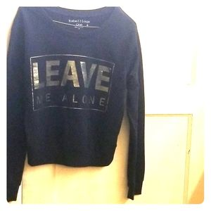 Black and gold leave me alone sweatshirt